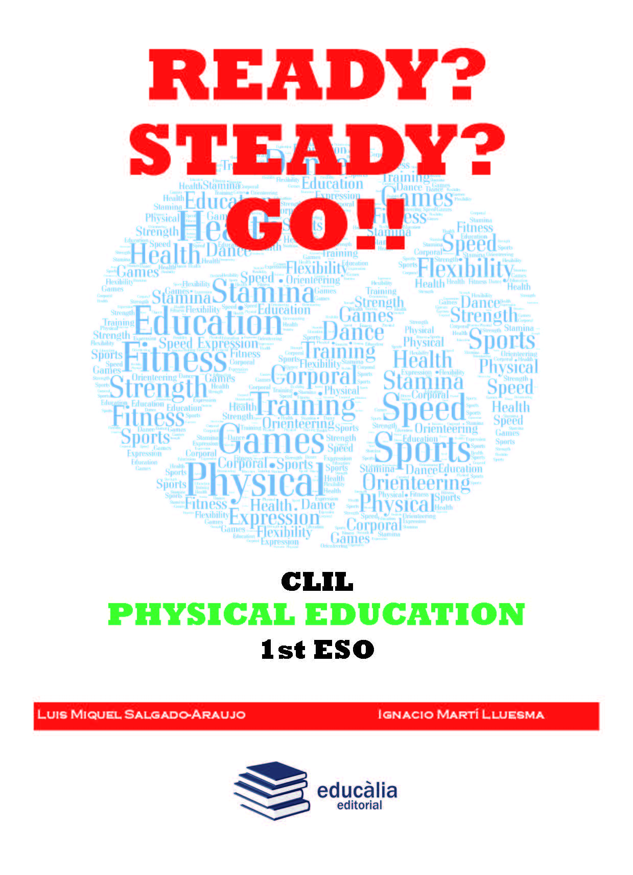 Ready? Steady? Go!! 1º ESO CLIL